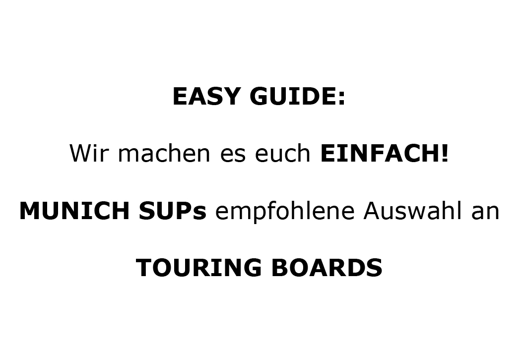 Easy Guide Touring (Sportliche) Boards