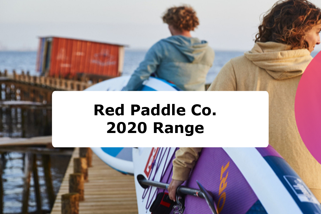 Red Paddle Co. Range 2020